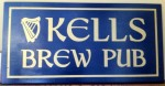 Kell's Brew Pub Sign
